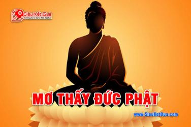 Mơ thấy Phật mang điềm báo gì ? Phật là số mấy bạch thủ VIP